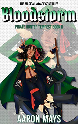Bloodstorm (Pirate Hunter Tempest Book 2)