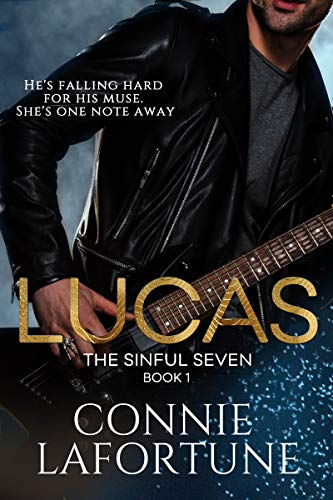 Lucas: A Rockstar Romance (The Sinful Seven Book 1)