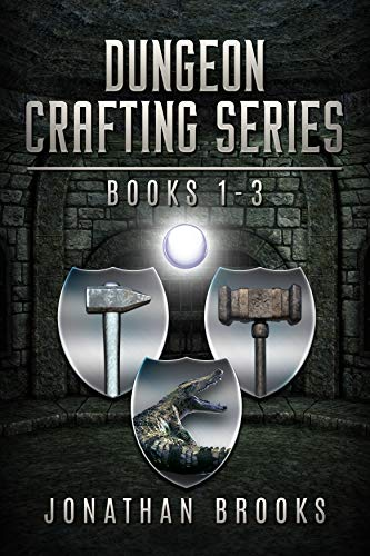 Dungeon Crafting Series Books 1 through 3: A Dungeon Core Novel