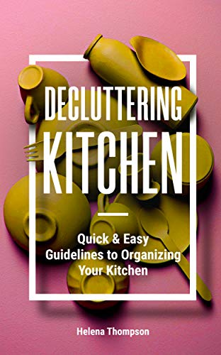 Decluttering Kitchen