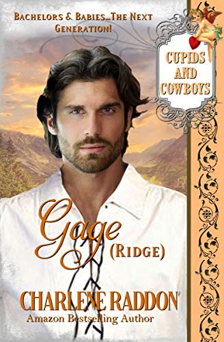 Gage (RIdge), Cupids & Cowboys Book 7