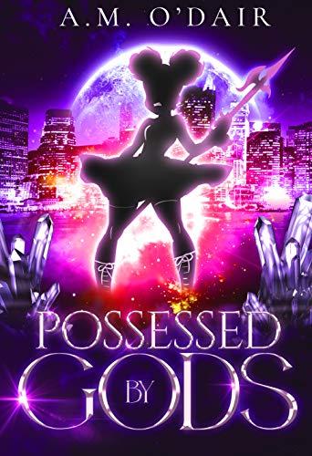 Possessed by Gods
