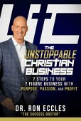 Unstoppable Christian Business 7 Ronald Eccles
