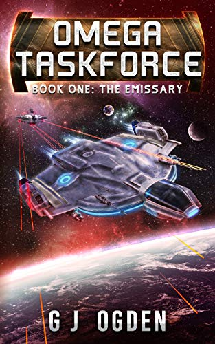 The Emissary: Omega Taskforce Book 1