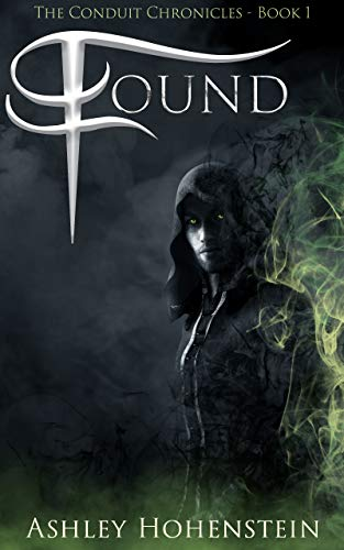 Found: Adult Urban Fantasy Series (The Conduit Chronicles Book 1)