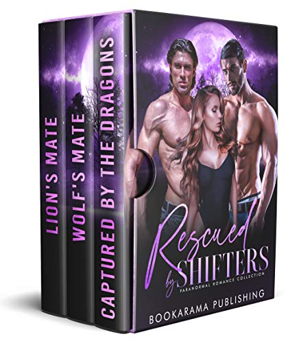 Rescued by Shifters