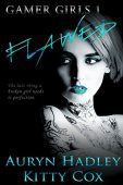 Flawed (Gamer Girls Book Kitty Cox