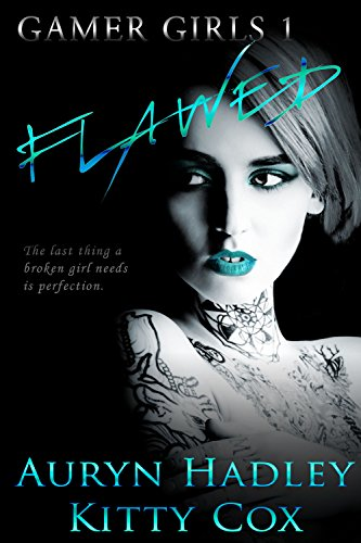Flawed (Gamer Girls Book 1)