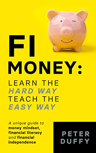 FI Money: Learn the hard way, teach the easy way