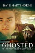 Ghosted Treason House Trilogy Baye Hartshorne