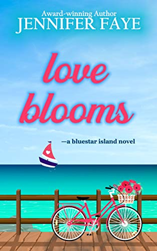 Love Blooms: A Clean Small Town Romance (Bluestar Island, book 1)