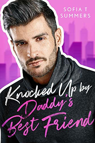 Knocked Up by Daddy's Best Friend