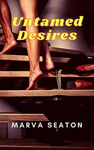 Untamed Desires