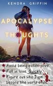 Apocalypse Thoughts Kendra Griffin
