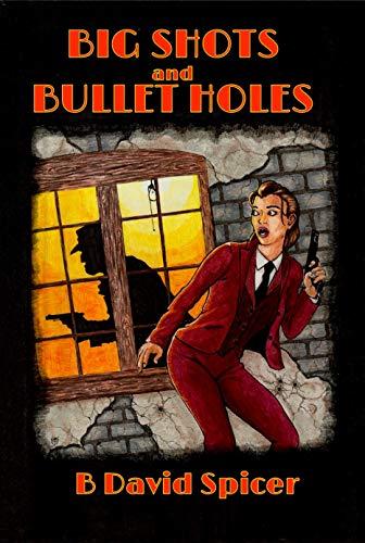 Big Shots and Bullet Holes