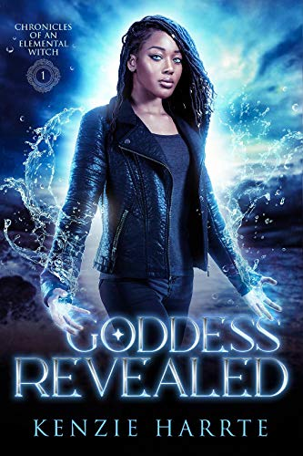 Goddess Revealed: Chronicles of an Elemental Witch