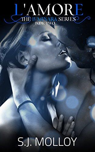L'amore: Book 2, The Luminara Series