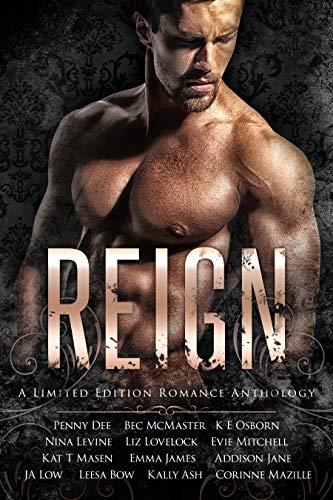 Reign: A Romance Anthology