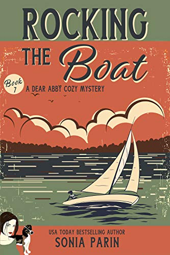 Rocking the Boat (A Dear Abby Cozy Mystery)