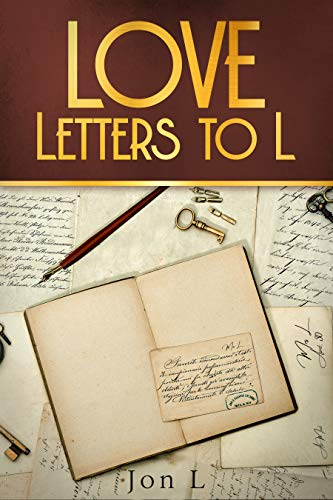 Love Letters to L Jon L.