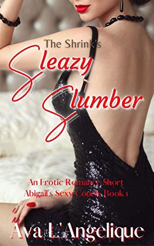 The Shrink's Sleazy Slumber