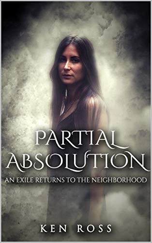 PARTIAL ABSOLUTION: Erotic Suspense (Rosa's Confessions Book 2)