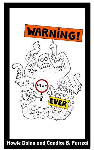 WARNING.NEVER.EVER.