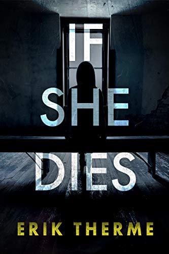 If She Dies
