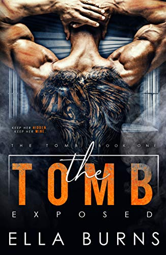 The Tomb: Exposed