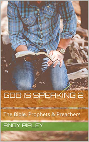 God Is Speaking 2 (The Bible, Prophets & Preachers)