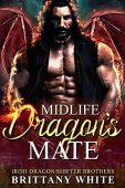 Midlife Dragon's Mate Brittany White