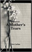 A Mother's Tears A Dre Carlan
