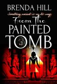 From the Painted Tomb Brenda Hill