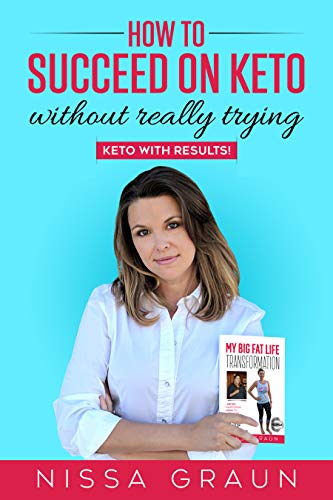 How to Succeed on Keto Without Really Trying