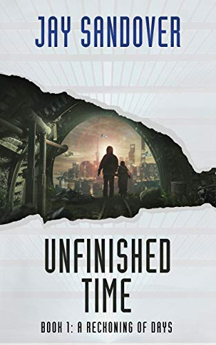 Unfinished Time: Book 1: A Reckoning of Days