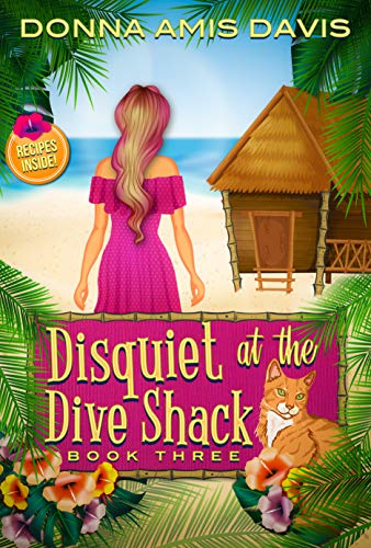 Disquiet at the Dive Shack: Murder at the Bed & Breakfast