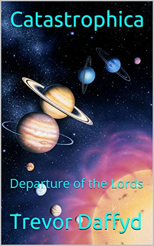 Catastrophica: Departure of the Lords