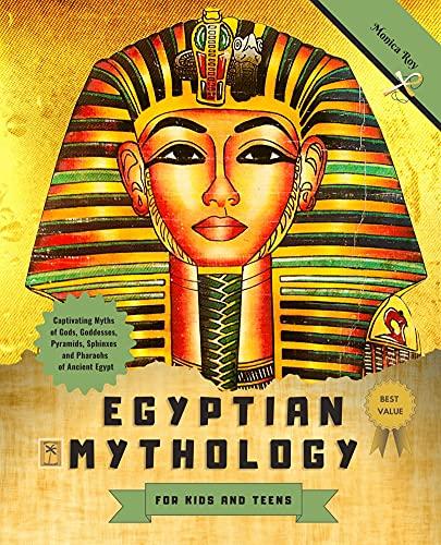 Egyptian Mythology for Kids and Teens