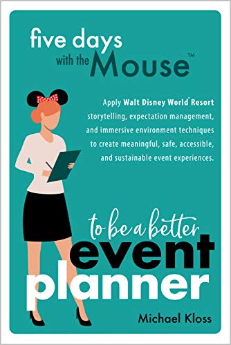 Five Days with the Mouse to be a Better Event Planner
