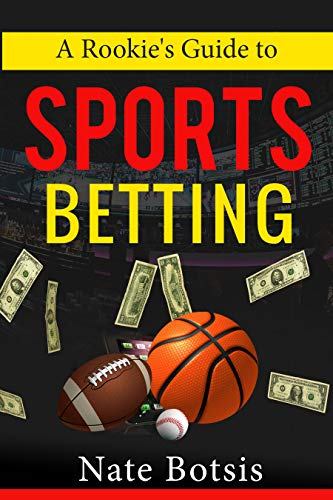 A Rookie's Guide to Sports Betting