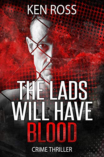 The Lads Will Have Blood