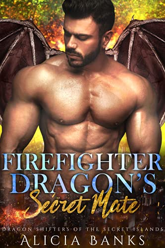 Firefighter Dragon's Secret Mate