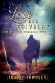 Love and Chivalry Lindsay  Townsend