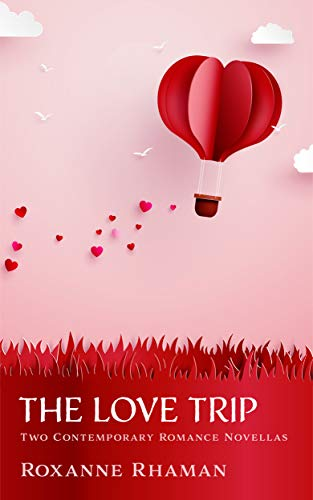 The Love Trip: Two Contemporary Romance Novellas