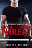 More Than a Threat Kennedy L.  Mitchell