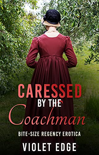 Caressed by the Coachman