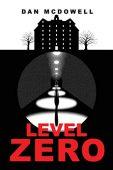Level Zero Dan McDowell