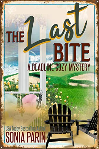 The Last Bite (A Deadline Cozy Mystery Book 4)