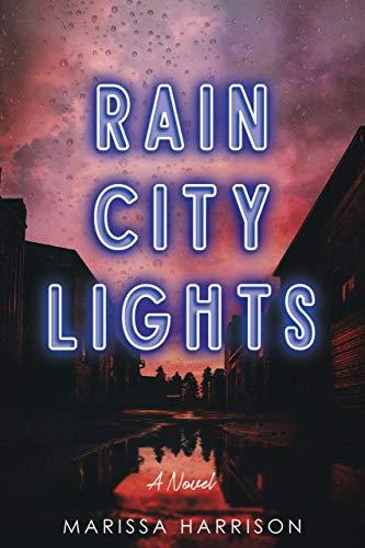 Rain City Lights