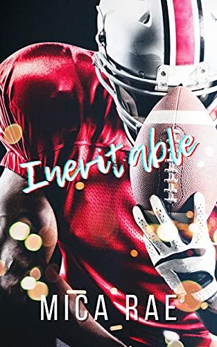 INEVITABLE: A Contemporary Sports Romance